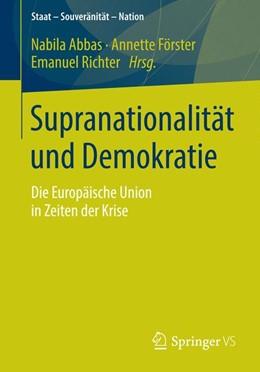 Abbildung von Abbas / Förster   Supranationalität und Demokratie   1. Auflage   2014   beck-shop.de