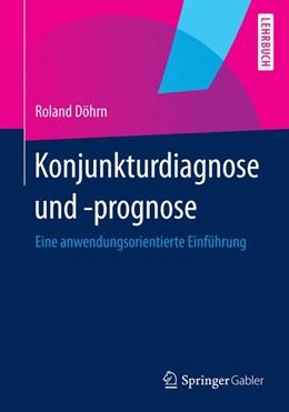 Abbildung von Döhrn | Konjunkturdiagnose und -prognose | 2014 | 2014 | Eine anwendungsorientierte Ein...