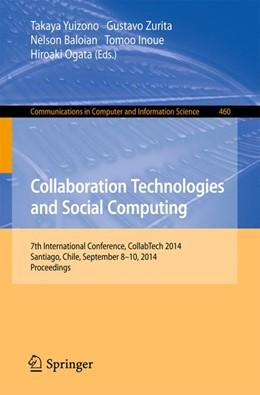Abbildung von Yuizono / Zurita / Baloian / Inoue / Ogata | Collaboration Technologies and Social Computing | 2014 | 7th International Conference, ... | 460
