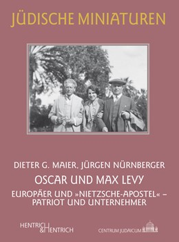 Abbildung von Maier / Nürnberger | Oscar und Max Levy | 1. Auflage | 2014 | 152 | beck-shop.de