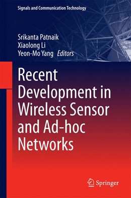 Abbildung von Patnaik / Li | Recent Development in Wireless Sensor and Ad-hoc Networks | 1. Auflage | 2014 | beck-shop.de