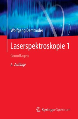 Abbildung von Demtröder | Laserspektroskopie 1 | 6. Auflage | 2014 | beck-shop.de
