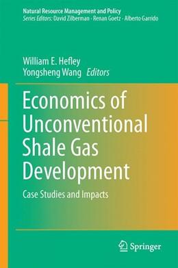 Abbildung von Hefley / Wang | Economics of Unconventional Shale Gas Development | 1. Auflage | 2014 | 45 | beck-shop.de
