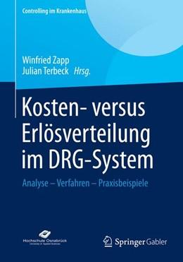 Abbildung von Zapp / Terbeck | Kosten- versus Erlösverteilung im DRG-System | 2014 | 2014 | Analyse - Verfahren - Praxisbe...