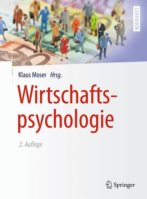 Wirtschaftspsychologie | Moser, 2015 | Buch (Cover)