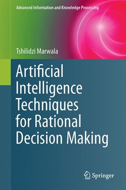 Abbildung von Marwala | Artificial Intelligence Techniques for Rational Decision Making | 2014