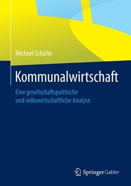 Abbildung von Schäfer | Kommunalwirtschaft | 2014 | 2014 | Eine gesellschaftspolitische u...