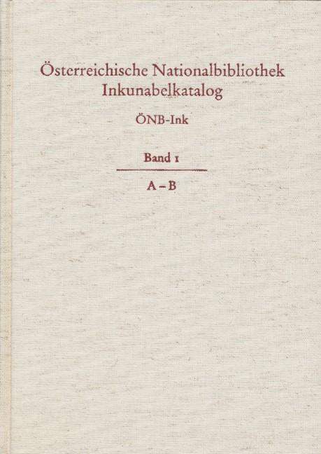 Österreichische Nationalbibliothek Wien. Inkunabelkatalog. ÖNB-Ink, 2005 | Buch (Cover)