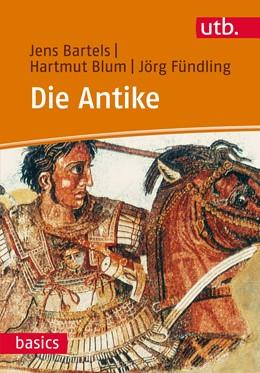 Abbildung von Blum / Bartels / Fündling | Die Antike | 2015 | 3081