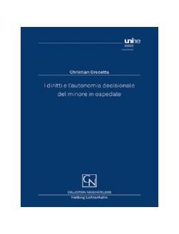 Abbildung von Crocetta | I diritti e l?autonomia decisionale del minore in ospedale | 1. Auflage | 2014 | beck-shop.de
