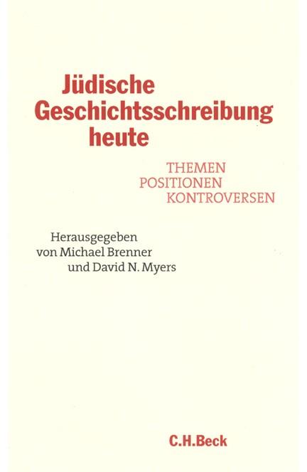 Cover: , Jüdische Geschichtsschreibung heute