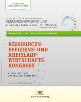 Abbildung von Kranert / Sihler | Ressourceneffizienz- und Kreislaufwirtschaftskongress Baden-Württemberg 2014 | 2014