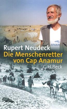 Abbildung von Neudeck, Rupert   Die Menschenretter von Cap Anamur   2., durchgesehene Auflage   2003