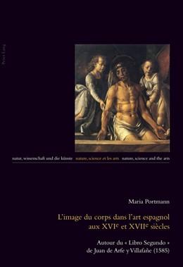Abbildung von Portmann | L'image du corps dans l'art espagnol aux XVIe et XVIIe siècles | 2014 | Autour du « Libro Segundo » de... | 14