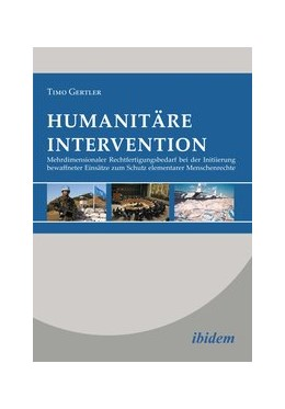 Abbildung von Gertler | Humanitäre Intervention | 2014 | Mehrdimensionaler Rechtfertigu...
