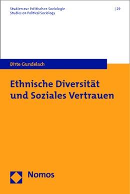 Abbildung von Gundelach   Ethnische Diversität und Soziales Vertrauen   1. Auflage   2014   beck-shop.de