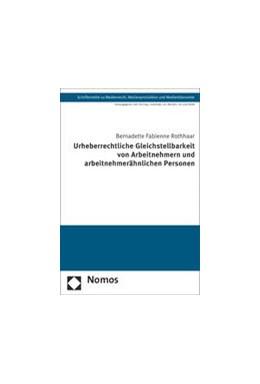 Abbildung von Rothhaar | Urheberrechtliche Gleichstellbarkeit von Arbeitnehmern und arbeitnehmerähnlichen Personen | 1. Auflage | 2014 | 30 | beck-shop.de