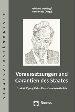 Abbildung von Mehring / Otto (Hrsg.)   Voraussetzungen und Garantien des Staates   2014   Ernst-Wolfgang Böckenfördes St...   69