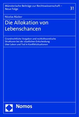 Abbildung von Rücker | Die Allokation von Lebenschancen | 1. Auflage | 2015 | 31 | beck-shop.de