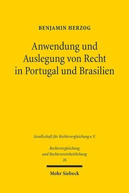 Abbildung von Herzog | Anwendung und Auslegung von Recht in Portugal und Brasilien | 2014 | Eine rechtsvergleichende Unter... | 26