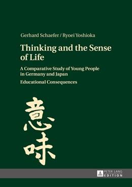 Abbildung von Yoshioka / Schaefer | Thinking and the Sense of Life | 2014 | A Comparative Study of Young P...