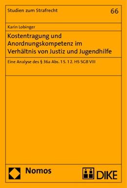Abbildung von Lobinger | Kostentragung und Anordnungskompetenz im Verhältnis von Justiz und Jugendhilfe | 2015 | Eine Analyse des § 36a Abs. 1 ... | 66