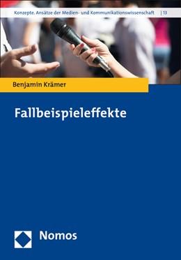 Abbildung von Krämer | Fallbeispieleffekte | 2015 | 13