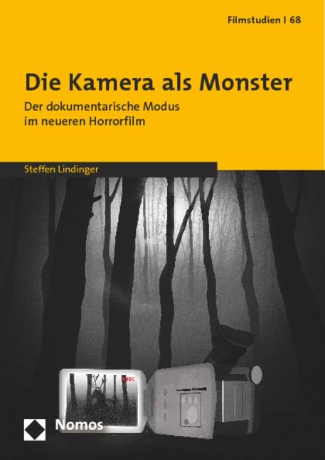 Die Kamera als Monster   Lindinger, 2014   Buch (Cover)