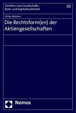 Abbildung von Malcher | Die Rechtsform(en) der Aktiengesellschaften | 1. Auflage | 2014 | 50 | beck-shop.de