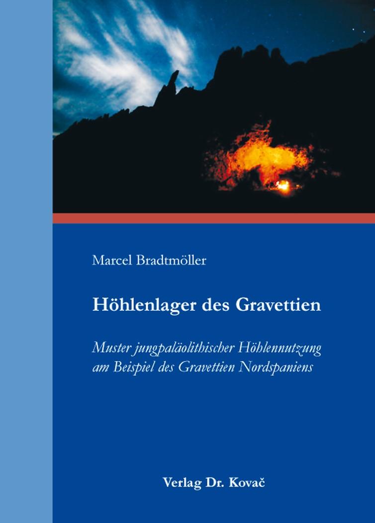 Höhlenlager des Gravettien | Bradtmöller, 2014 | Buch (Cover)