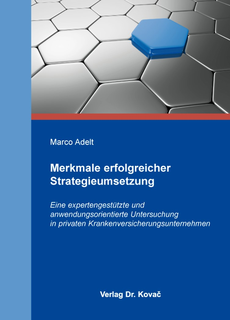Abbildung von Adelt | Merkmale erfolgreicher Strategieumsetzung | 2014