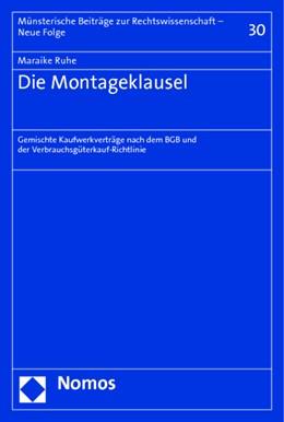 Abbildung von Ruhe   Die Montageklausel   1. Auflage   2014   30   beck-shop.de