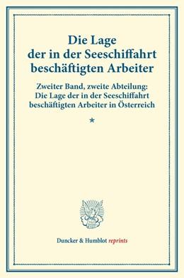 Abbildung von Die Lage der in der Seeschiffahrt beschäftigten Arbeiter. | 1. Auflage | 2014 | beck-shop.de