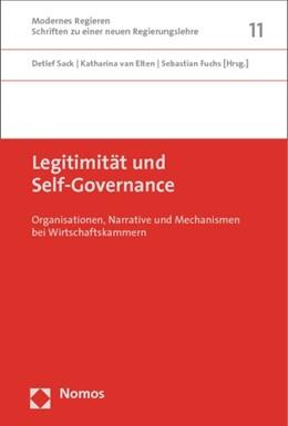 Abbildung von Sack / Elten   Legitimität und Self-Governance   1. Auflage   2014   11   beck-shop.de