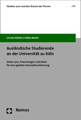 Abbildung von Köstler / Marks | Ausländische Studierende an der Universität zu Köln | 1. Auflage | 2014 | 11 | beck-shop.de