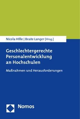 Abbildung von Hille / Langer (Hrsg.) | Geschlechtergerechte Personalentwicklung an Hochschulen | 2014 | Maßnahmen und Herausforderunge...