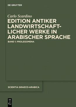 Abbildung von Scardino   Edition antiker landwirtschaftlicher Werke in arabischer Sprache   2015   Band 1: Prolegomena   16/1