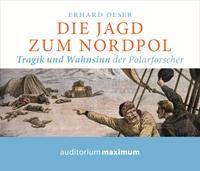 Die Jagd zum Nordpol | Oeser, 2014 (Cover)