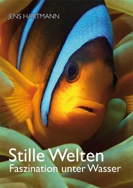 Abbildung von Hartmann | Stille Welten | 1. Auflage | 2015 | beck-shop.de