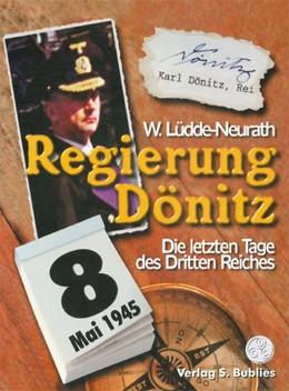 Abbildung von Lüdde-Neurath | Regierung Dönitz | 3. Auflage | 2014 | beck-shop.de