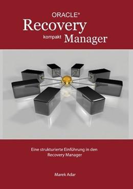 Abbildung von Adar | Recovery Manager Kompakt | 4. Auflage | 2011 | Eine strukturierte Einführung ...