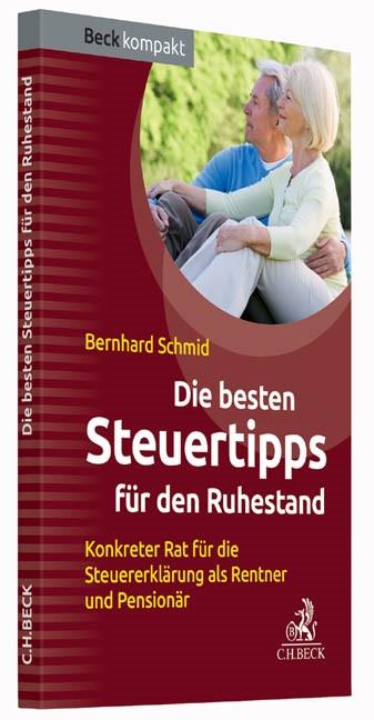 Die besten Steuertipps für den Ruhestand | Schmid, 2015 | Buch (Cover)