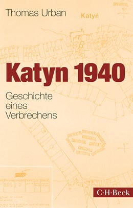 Abbildung von Urban, Thomas | Katyn 1940 | 2015 | Geschichte eines Verbrechens | 6192