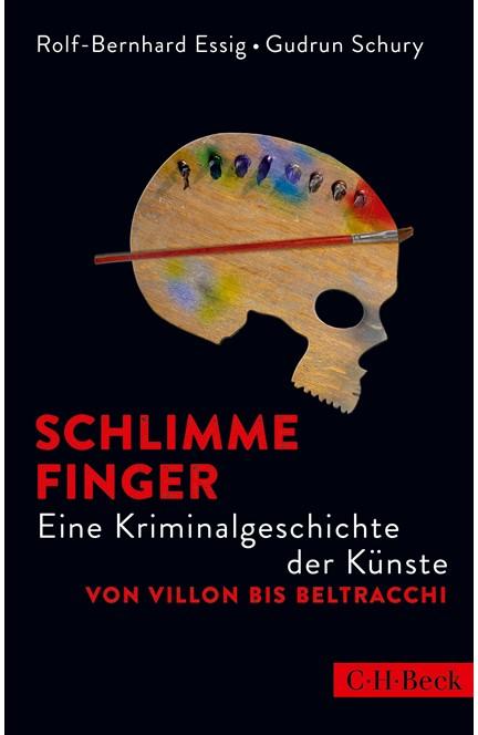 Cover: Gudrun Schury|Rolf-Bernhard Essig, Schlimme Finger