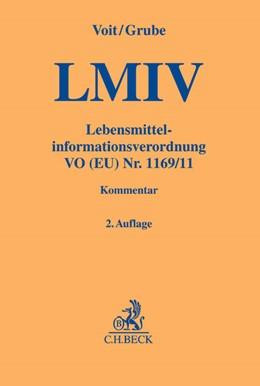 Abbildung von Voit / Grube | Lebensmittelinformationsverordnung: LMIV | 2. Auflage | 2016 | VO (EU) Nr. 1169/11