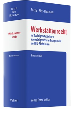 Abbildung von Fuchs / Ritz | Werkstättenrecht | 2021 | in den Sozialgesetzbüchern, im...
