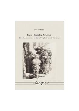 Abbildung von Hellerich   Jesus - Sozialer Arbeiter   1. Auflage   2014   beck-shop.de