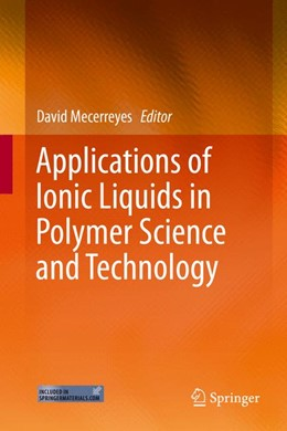 Abbildung von Mecerreyes   Applications of Ionic Liquids in Polymer Science and Technology   2015