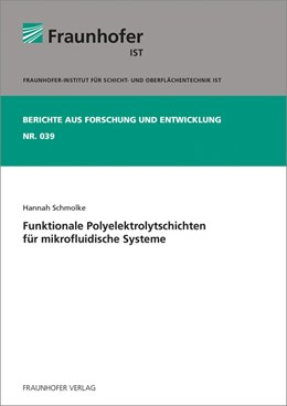 Abbildung von Schmolke / | Funktionale Polyelektrolytschichten für mikrofluidische Systeme. | 2014 | 39