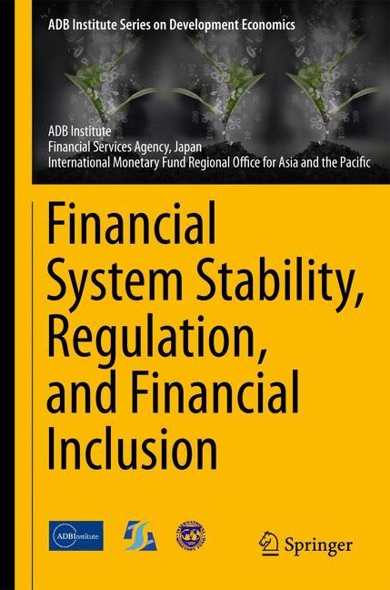Abbildung von Financial System Stability, Regulation, and Financial Inclusion   2015
